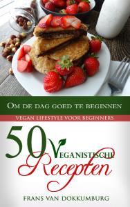 familie-van-dokkumburg-50-veganistische-recepten-ontbijt-lunch-koken-heerlijk-vegan-cover