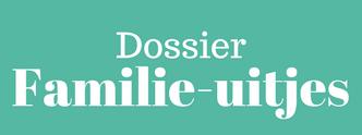 homepagina dossier familie-uitjes